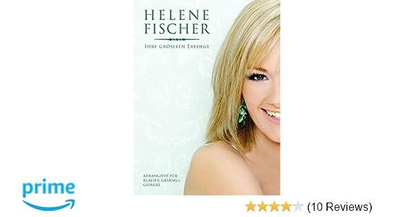Helene Fischer Ihre Grossten Erfolge Buch Songbook Fur Klavier