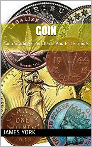 f07bef02e6700 Coin: Coin Grading Tips Charts And Price Guide (English Edition)