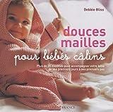 DOUCES MAILLES POUR BEBES CALINS
