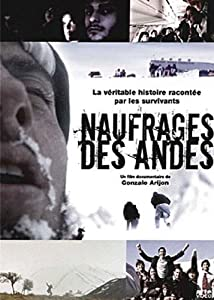 vignette de 'Les naufragés des Andes (Gonzalo Arijon)'