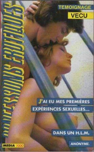 Les confessions érotiques n°90 : j'ai eu premieres experiences