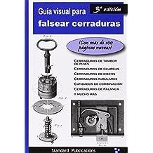 Guía Visual para Falsear Cerraduras
