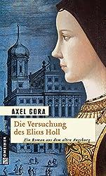 Die Versuchung des Elias Holl (Historische Romane im GMEINER-Verlag)