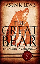 The Great Bear: The Adarna chronicles - Book 3 (English Edition)