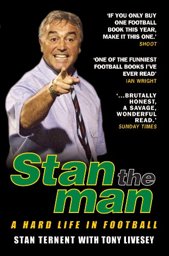 Stan the Man: A Hard Life in Football