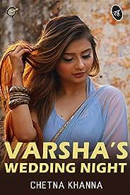 Varsha's Wedding Night
