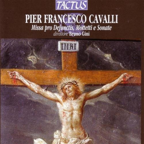 Preisvergleich Produktbild Cavall: Missa pro Defunctis,  Motetti e Sonate