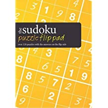 Sudoku Puzzle Flip Pad: Over 120 Puzzles with the Answers on the Flip Side