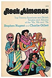 Rock almanac : top 20 singles, 1955-73, and top 20 albums, 1964/73 / edited by Charlie Gillett and Stephen Nugent
