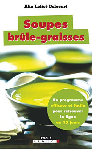 Soupes brle-graisses