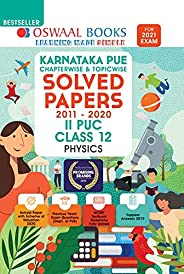 Oswaal Karnataka PUE Solved Papers II PUC Physics Book Chapterwise & Topicwise (For 2021 E