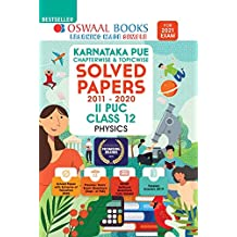 Oswaal Karnataka PUE Solved Papers II PUC Physics Book Chapterwise & Topicwise (For 2021 Exam)