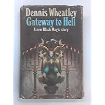 Gateway to Hell by Dennis Wheatley (1970-08-01)