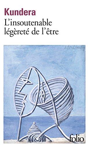 L'insoutenable légèreté de l'être par Milan Kundera