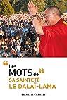Les mots du dalaï-lama par Dalaï-Lama