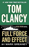 [(Tom Clancy Full Force and Effect)] [By (author) Mark Greaney] published on (October, 2015)