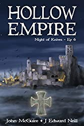 Hollow Empire: Episode 6 (Night of Knives)