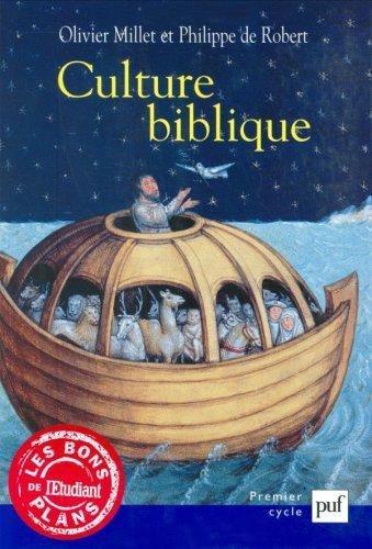 Culture biblique par Olivier Millet, Philippe de Robert