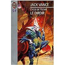 Cycle de Tschaï 3 Le dirdir / Vance, Jack / Réf: 32264