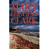 Just Take My Heart: A Novel (English Edition)