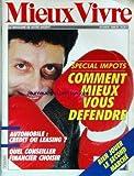 MIEUX VIVRE [No 78] du 01/02/1986 - SPECIAL IMPOTS - COMMENT MIEUX VOUS DEFENDRE - AUTOMOBILE - CREDIT OU LEASING - QUEL CONSEILLER FINANCIER CHOISIR - LE SECOND MARCHE....