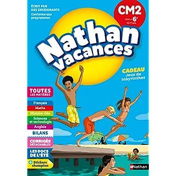 Cahier de Vacances 2019 du CM2 vers la 6ème - Nathan Vacances - 10/11 ANS
