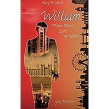 William (K)ein Mann zum Verlieben