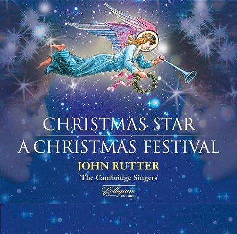 Rutter: A Christmas Star   A Christmas Festival [John Rutter, The Cambridge Singers] [Collegium: CSCD306] by The Cambridge Singers