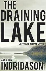 The Draining Lake (Reykjavik Murder Mysteries Book 4)
