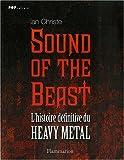 Sound of the Beast - L'histoire définitive du Heavy Metal