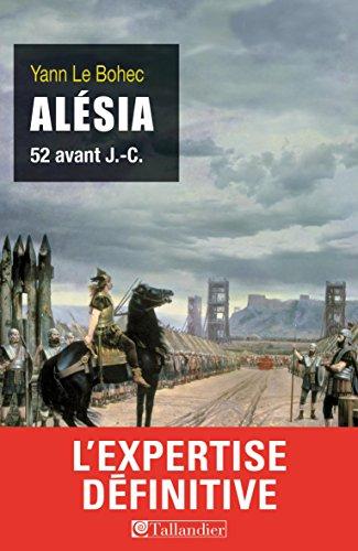 Télécharger en ligne Alésia: 52 avant J.-C. pdf, epub