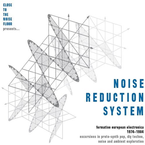 NOISE REDUCTION SYSTEM: FORMATIVE EUROPEAN ELECTRONICA 1974-1984
