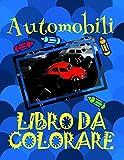 Libro da Colorare Automobili ✎: Libri da Colorare Bambini 4-10 anni! ✌
