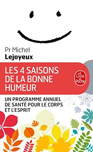 Les 4 Saisons de la bonne humeur par Michel Lejoyeux