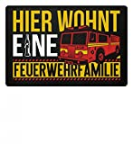 Nahual Feuerwehr Feuerwehrleute Feuerwehrmann Feuerwehrfrau Hier wohnt eine Feuerwehrfamilie - Fußmatte