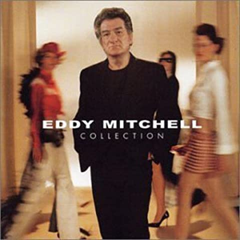 Coffret 2 CD Collection Best Of : Eddy Mitchell Collection