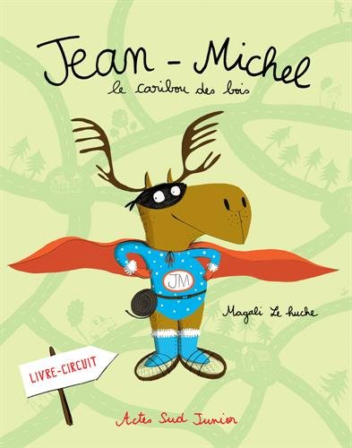 Jean-Michel : Le caribou des bois par Magali Le Huche