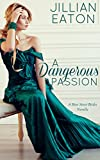 A Dangerous Passion (Bow Street Brides Book 4) (English Edition)