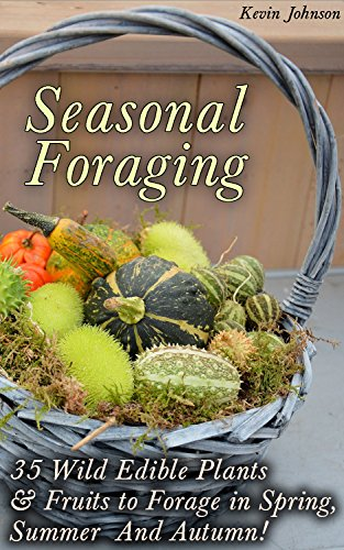 seasonal-foraging-35-wild-edible-plants-fruits-to-forage-in-spring-summer-autumn-foraging-books-wild