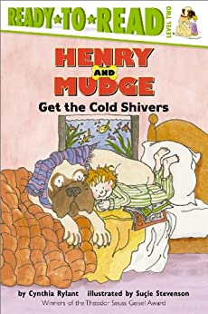 Henry and Mudge Get the Cold Shivers von [Rylant, Cynthia]