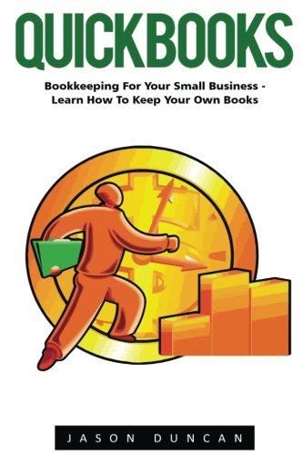 quickbooks-bookkeeping-for-your-small-business-learn-how-to-keep-your-own-books-quickbooks-quickbook
