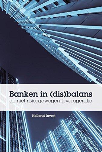 banken-in-disbalans-de-niet-risicogewogen-leverageratio