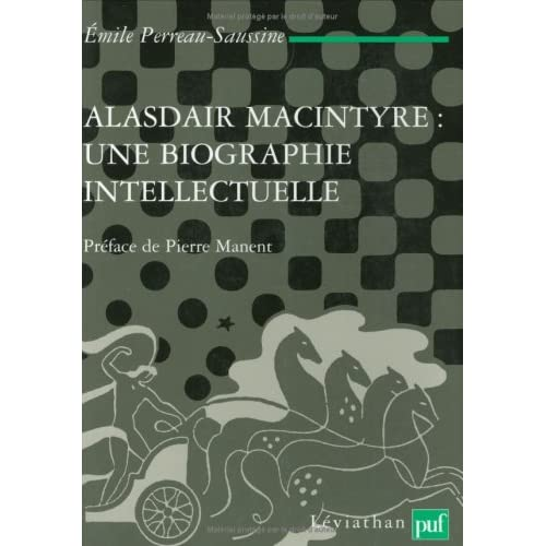 Alasdair MacIntyre : une biographie intellectuelle. Introduction aux critiques contemporaines du libéralisme
