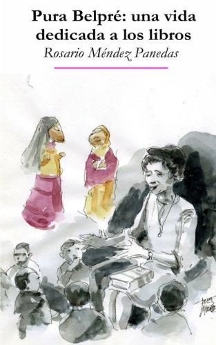 PURA BELPRE: una vida dedicada a los libros