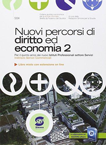 Nuovi percorsi di diritto ed economia. Con e-book. Con espansione online. Per gli Ist. professionali: 3