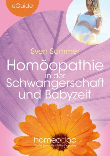 Homöopathie in der Schwangerschaft und Babyzeit (eGuide)