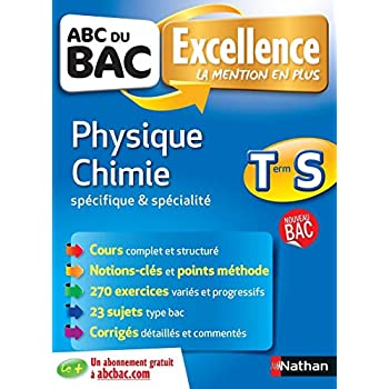 ABC du BAC Excellence Physique - Chimie Term S Spécifique et spécialité