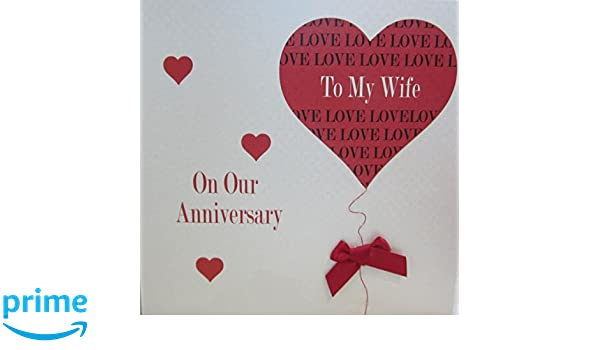 White cotton cards on our anniversary to my wife handmade card