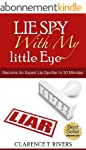 Lie Spy With My Little Eye!: Become A...