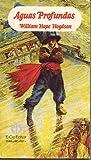 AGUAS PROFUNDAS (SEIS RELATOS DE HORROR). Selección de Jorge A. Sánchez. Trad. y nota preliminar de Elvio E. Gandolfo. 1ª edición de 3.000 ejemplares.